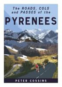 ROADS, COLS AND PASSES OF THE PYRENEES.