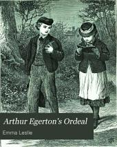 Arthur Egerton's ordeal; or, God's ways not our ways