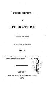 Curiosities of literature: Volume 1
