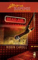 Dead Air (Mills & Boon Love Inspired)