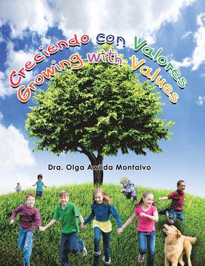 Creciendo Con Valores  Growing with Values