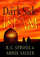 The Dark Side of Islam