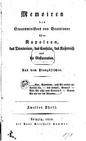 Memoiren des Staatsministers [Louis-Antoine Fauvelet] von Bourrienne über Napoleon, das Directorium, das Consulat, das Kaiserreich und die Restauration: Band 2