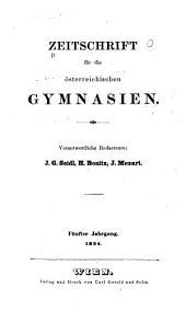 Zeitschrift für die österreichischen gymnasien ...: Band 5