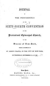 Journal of the Proceedings of the Annual Convention of the Protestant Episcopal Church in [of] the State of New York: Issues 64-67