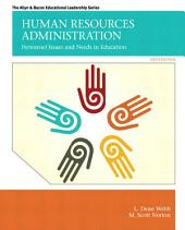 Human Resources Administration: Personnel Issues and Needs in Education, Edition 6