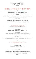 The Lyre of David  or  an Analysis of the Psalms     To which is added a Hebrew and Chaldee Grammar     Translated by the Rev  Thomas Dee     To which are added  by the translator  a Praxis of the first eight psalms and tables of the imperfect verbs PDF