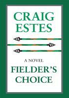 Fielder s Choice PDF