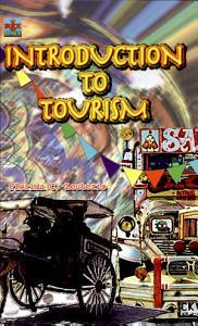 Introduction to Tourism  2007 Ed  PDF