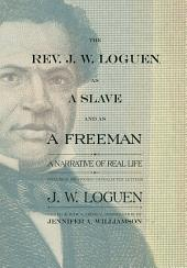 The Rev. J. W. Loguen, as a Slave and as a Freeman: A Narrative of Real Life