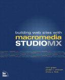 Building Web Sites with Macromedia Studio MX