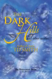 The Dark Hills: and other stories