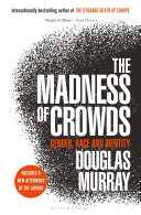 Download The Madness of Crowds Book