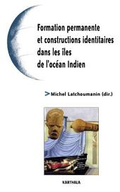 Formation permanente et constructions identitaires dans les îles de l'océan Indien