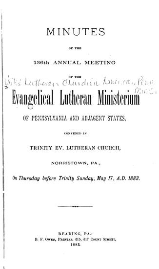 Minutes of the Proceedings of the Annual Convention of the Evangelical Lutheran Ministerium of Pennsylvania and the Adjacent States PDF