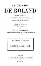 La Chanson de Roland, texte critique, traduction et commentaire, grammaire et glossaire