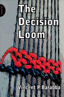 The Decision Loom