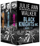 Black Knights Inc. Boxed Set:: Volumes 1-3