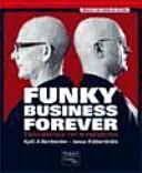 Funky Business Forever Como Disfrutar Con El Capitalismo