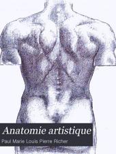 Anatomie artistique; description des formes extérieures du corps humain au repos et dans les principaux mouvements: Volume1
