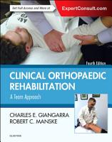 Clinical Orthopaedic Rehabilitation  A Team Approach E Book PDF