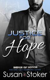 Justice for Hope: A Police/Firefighter Romantic Suspense