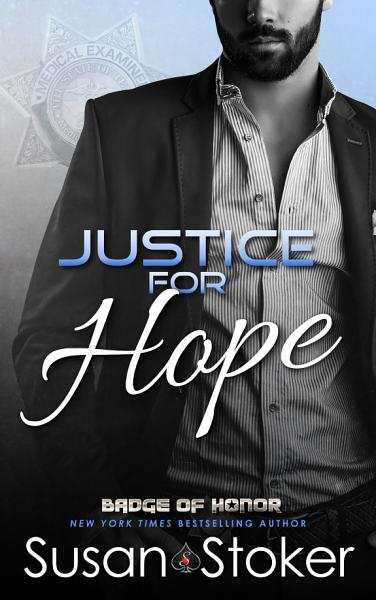 Justice For Hope A Policefirefighter Romantic Suspense