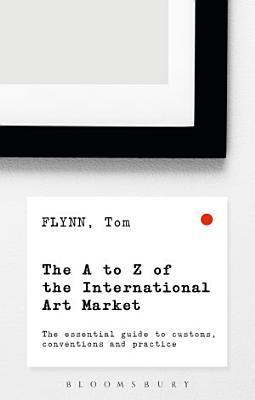 The A Z of the International Art Market PDF