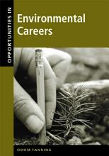 Opportunities in Environmental Careers  Revised Edition PDF