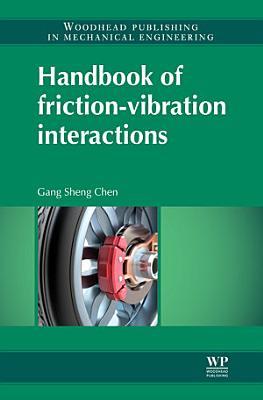 Handbook of Friction Vibration Interactions
