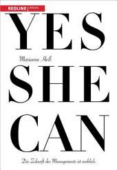 Yes she can: Die Zukunft des Managements ist weiblich