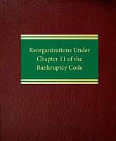 Reorganizations Under Chapter 11 of the Bankruptcy Code PDF