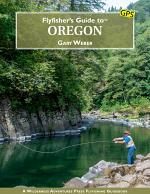 Flyfisher's Guide to Oregon