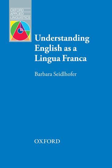 Understanding English as a Lingua Franca   Oxford Applied Linguistics PDF