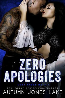 Zero Apologies
