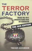 The Terror Factory  The Isis Edition