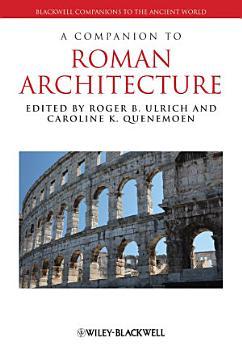 A Companion to Roman Architecture PDF