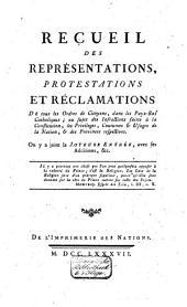 Recueil des représentations, protestations et réclamations faites à S. M. I. par les représentans et états des provinces des Pays-Bas Autrichiens: Volume2