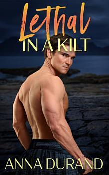 Lethal in a Kilt PDF