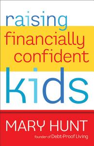 Raising Financially Confident Kids Book