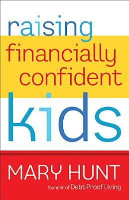Raising Financially Confident Kids