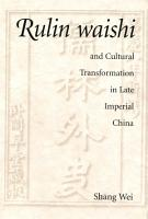 Rulin waishi and Cultural Transformation in Late Imperial China PDF