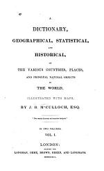 A Dictionary, Geographical, Statistical, and Historical