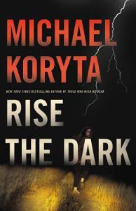 Rise the Dark Book