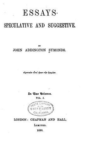 Essays Speculative and Suggestive PDF