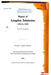 Report of Langdon Substation, 1914 to 1919: Volumes 124-138