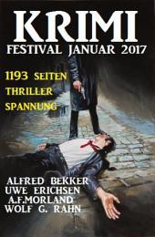 Krimi Festival Januar 2017: 1193 Seiten Thriller Spannung: Cassiopeiapress