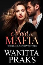 Maid to the Mafia: Totally Devoted