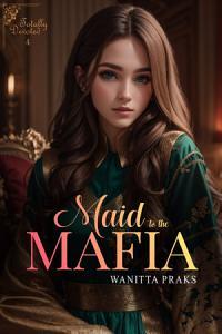 Maid to the Mafia  Totally Devoted Book