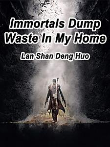 Immortals Dump Waste In My Home PDF